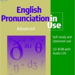 English Pronunciation Advanced in use self-study and classroom