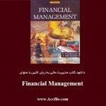 دانلود کتاب مدیریت مالی به زبان لاتین با عنوان Financial Management