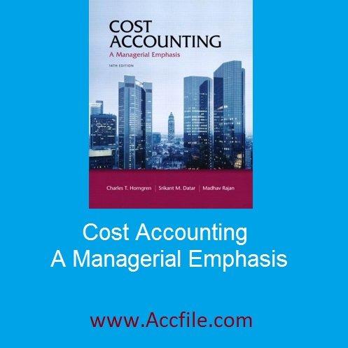کتاب - Cost Accounting: A Managerial Emphasis (14th Edition) Horngren